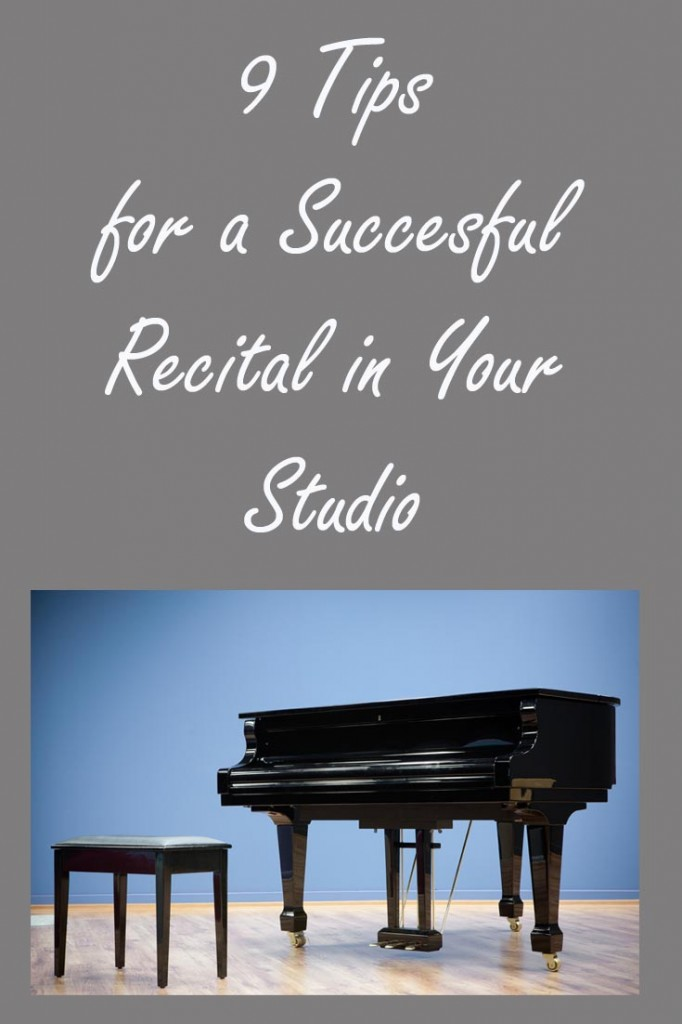 9 tips to help your studio recital be a huge success.
